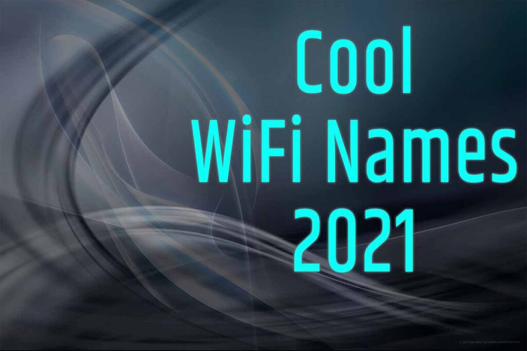 cool wifi names 2021