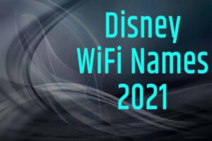 disney wifi names 2021