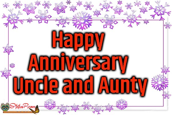 happy anniversary wishes to uncle and aunty