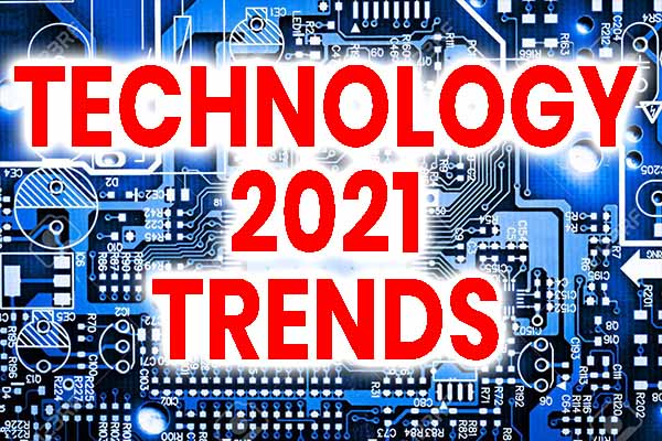 technology 2021 trends