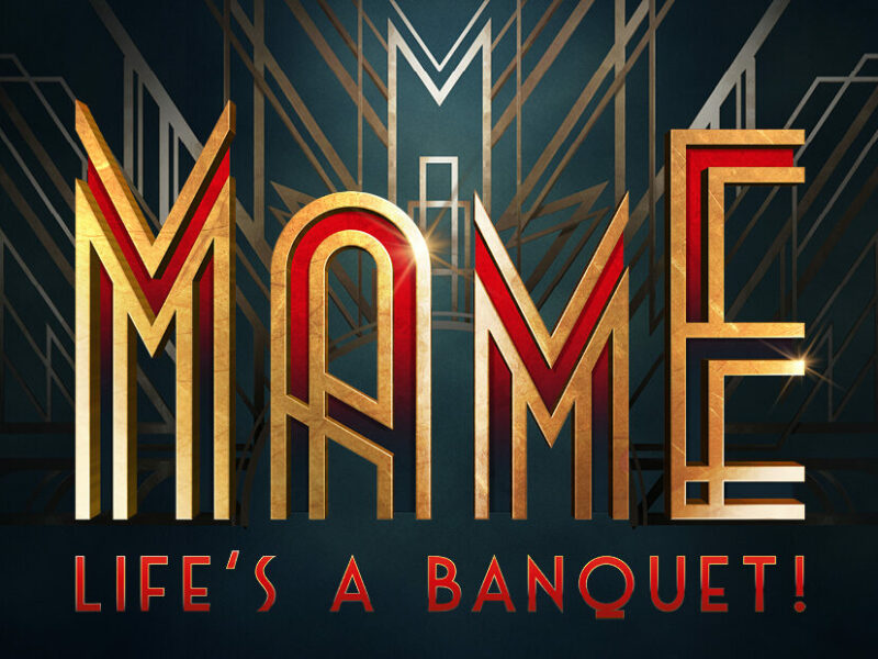 NEW DATES & FULL CASTING ANNOUNCED FOR MAME REVIVAL