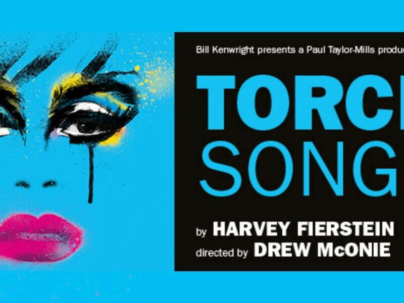 REVIEW – TORCH SONG – THE TURBINE THEATRE