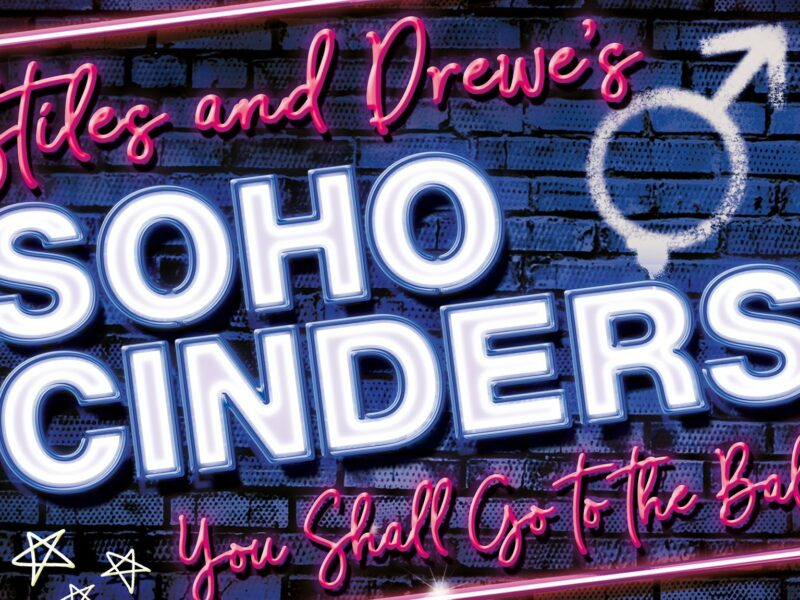 LUKE BAYER & MILLIE O'CONNELL ANNOUNCED FOR SOHO CINDERS