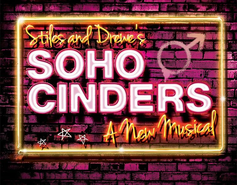 RUMOUR – SOHO CINDERS TO PLAY AT CHARING CROSS THEATER