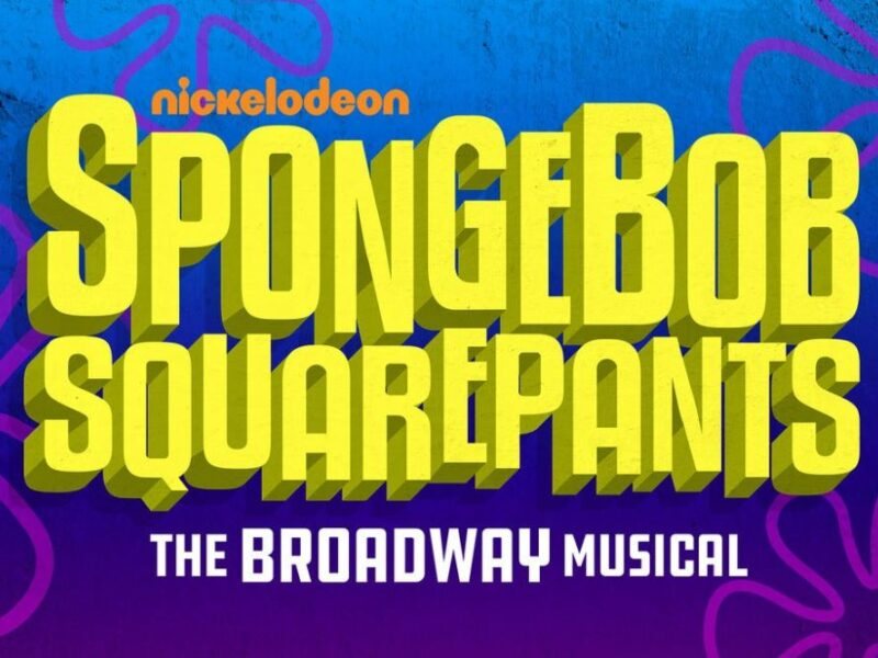 THE SPONGEBOB MUSICAL EUROPEAN 2020 TOUR PLANNED