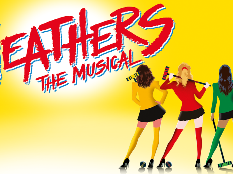HEATHERS UK TOUR TO OPEN AT THEATRE ROYAL WINDSOR