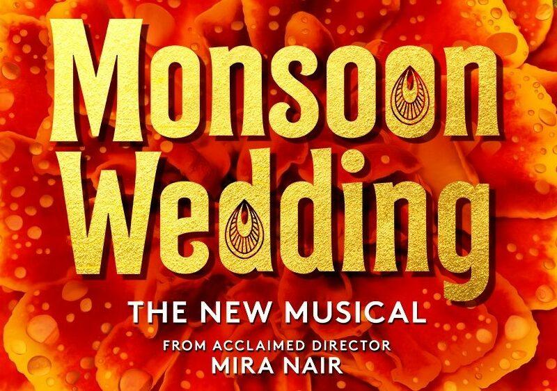MONSOON WEDDING – THE MUSICAL ANNOUNCED