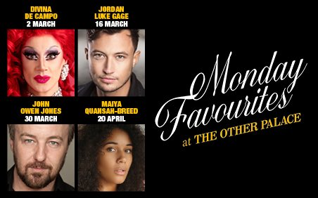 MONDAY FAVOURITES AT THE OTHER PALACE ANNOUNCED