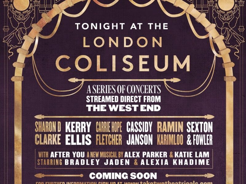 TONIGHT AT THE LONDON COLISEUM – ONLINE CONCERT SERIES FEAT. SHARON D. CLARKE, KERRY ELLIS, CARRIE HOPE FLETCHER, CASSIDY JANSON, RAMIN KARIMLOO & MORE