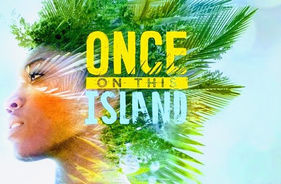 ONCE ON THIS ISLAND MUSICAL FILM ADAPTATION ANNOUNCED FOR DISNEY+