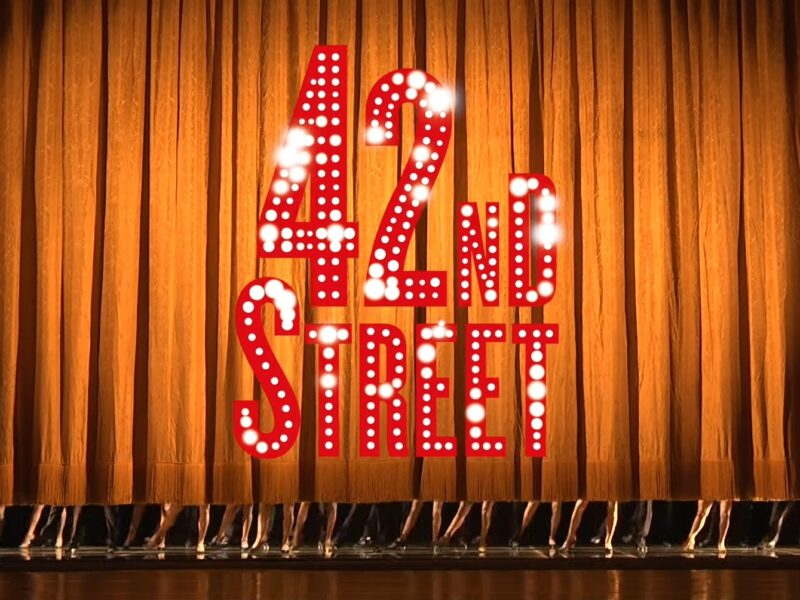 42ND STREET – THÉÂTRE DU CHÂTELET – DIRECTED & CHOREOGRAPHED BY STEPHEN MEAR – INITIAL CASTING ANNOUNCED