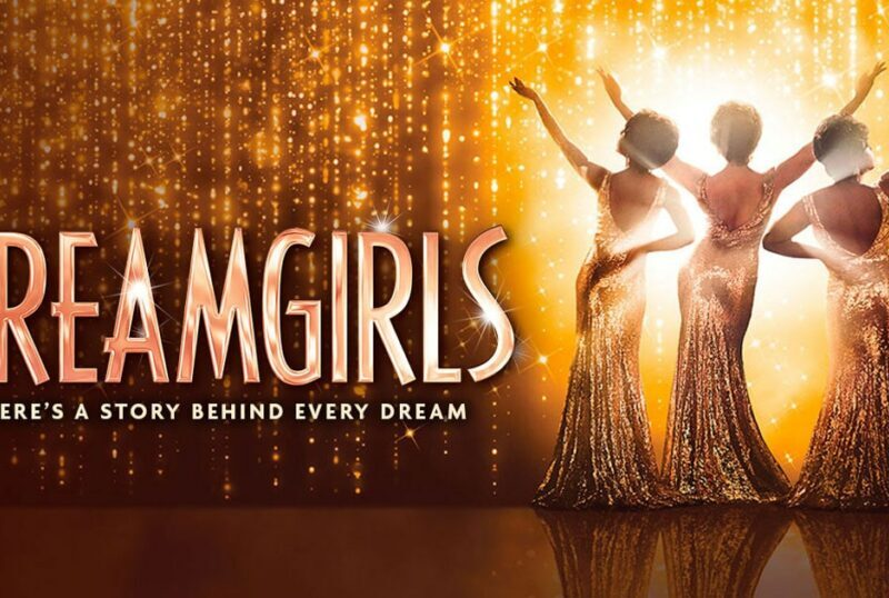 RUMOUR – DREAMGIRLS BROADWAY TRANSFER SET FOR 2021