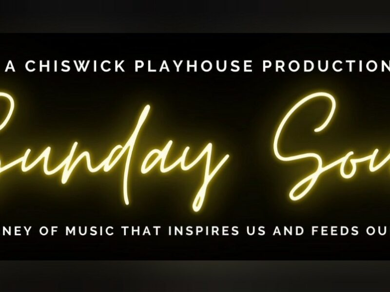 SUNDAY SOUL CONCERT SERIES ANNOUNCED FOR CHISWICK PLAYHOUSE