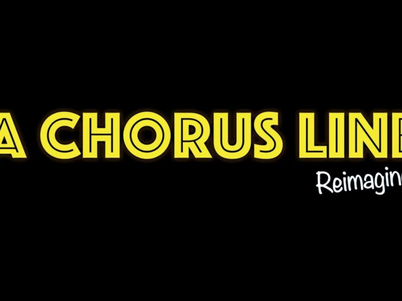 A CHORUS LINE REIMAGINED – SHORT FILM RELEASED TO RAISE MONEY FOR THEATRES
