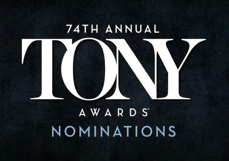 THE 2020 TONY AWARD NOMINATIONS ANNOUNCED