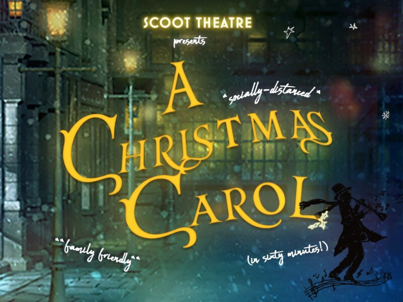 SCOOT THEATRE ANNOUNCE NEW ADAPTATION OF A CHRISTMAS CAROL