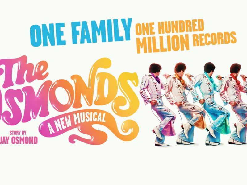 THE OSMONDS: A NEW MUSICAL ANNOUNCED – UK TOUR 2021