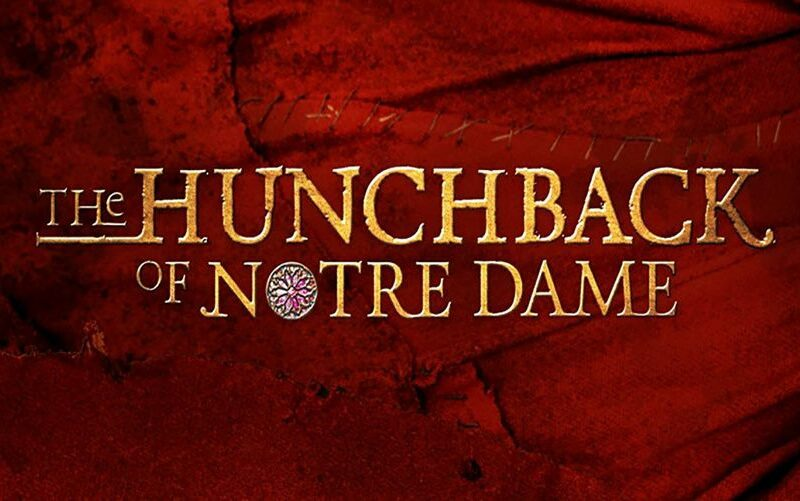 THE HUNCHBACK OF NOTRE DAME ANNOUNCED FOR NYMT 2021 SEASON