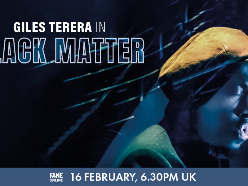 BLACK MATTER – A NEW SONG CYCLE BY GILES TERERA TO BE STREAMED ONLINE