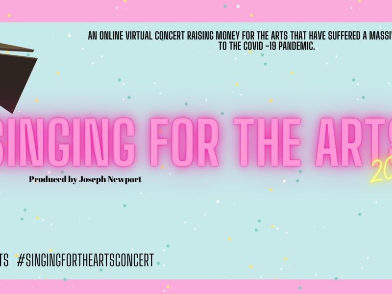 SINGING FOR THE ARTS – DIGITAL CHARITY CONCERT ANNOUNCED