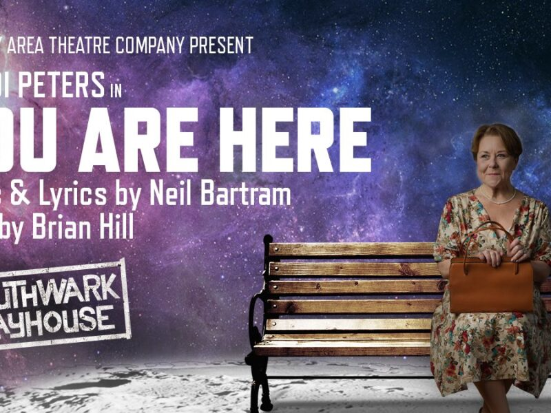 YOU ARE HERE – UK PREMIERE ANNOUNCED FOR SOUTHWARK PLAYHOUSE