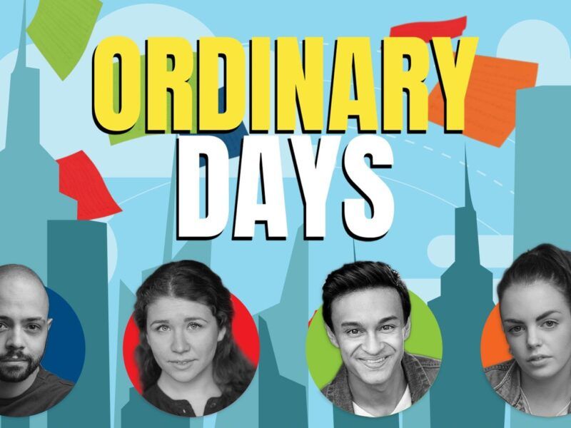 ORDINARY DAYS – NEW ONLINE PRODUCTION ANNOUNCED