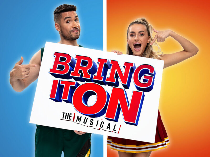 BRING IT ON – THE MUSICAL COMING TO SOUTHBANK CENTRE – CHRISTMAS 2021