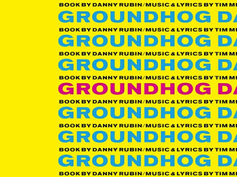 RUMOUR – GROUNDHOG DAY – THE MUSICAL TO RETURN TO THE OLD VIC