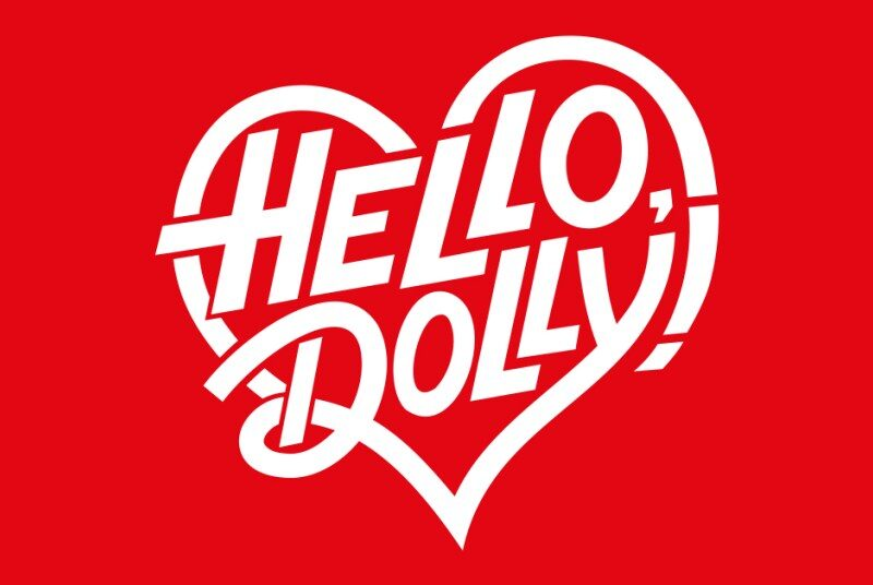 HELLO DOLLY! WEST END REVIVAL – STARRING IMELDA STAUNTON – AIMING FOR 2023