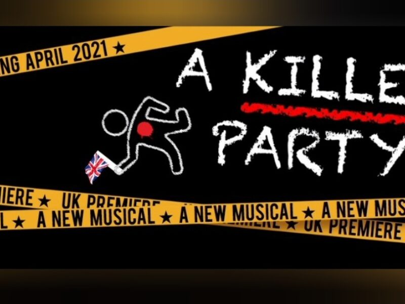 A KILLER PARTY – UK PREMIERE OF NEW MUSICAL ANNOUNCED FOR STREAM.THEATRE