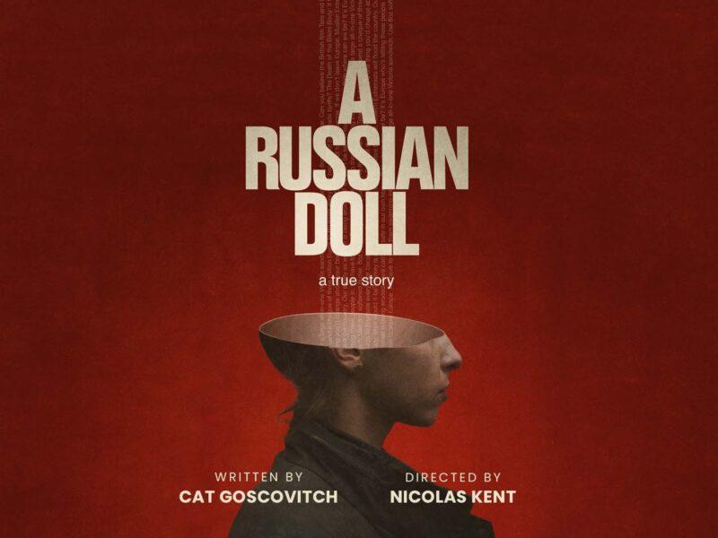 BARN THEATRE & ARCOLA THEATRE ANNOUNCE WORLD PREMIERE OF CAT GOSCOVITCH'S A RUSSIAN DOLL