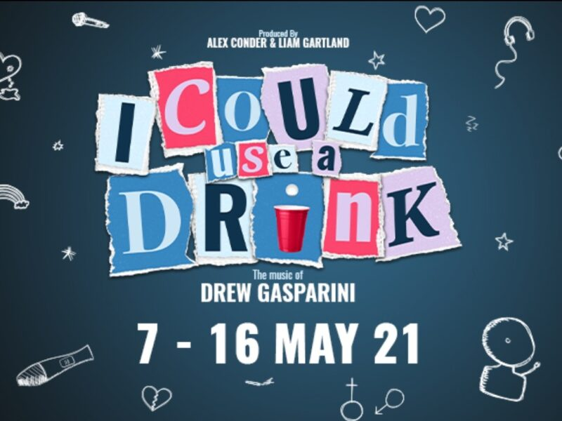 UK PREMIERE OF DREW GASPARINI'S I COULD USE A DRINK ANNOUNCED FOR STREAM.THEATRE