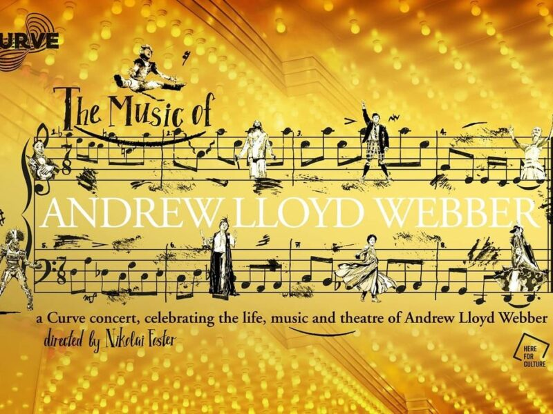 THE MUSIC OF ANDREW LLOYD WEBBER CONCERT ANNOUNCED FOR CURVE LEICESTER
