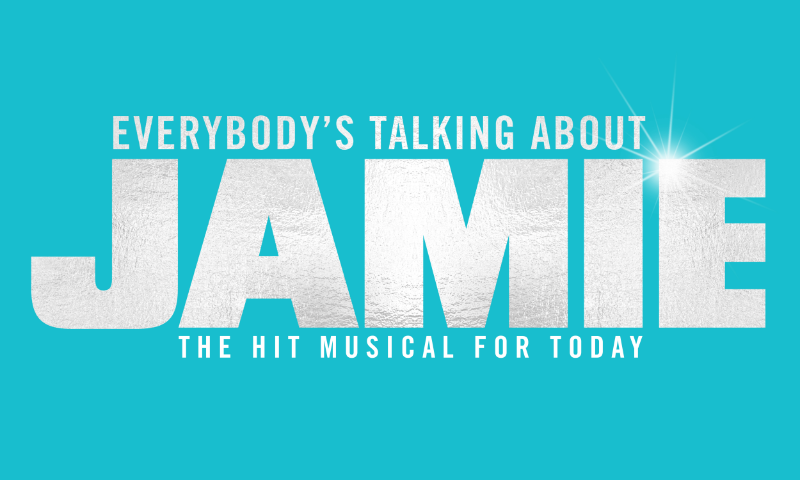 EVERYBODY'S TALKING ABOUT JAMIE – NORTH AMERICAN PREMIERE ANNOUNCED – JANUARY 2022
