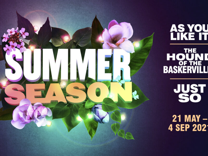 THE WATERMILL THEATRE ANNOUNCE OUTDOOR SEASON FOR SUMMER 2021 – FEAT. THE HOUND OF THE BASKERVILLES, AS YOU LIKE IT & STILES & DREWE'S JUST SO REVIVAL