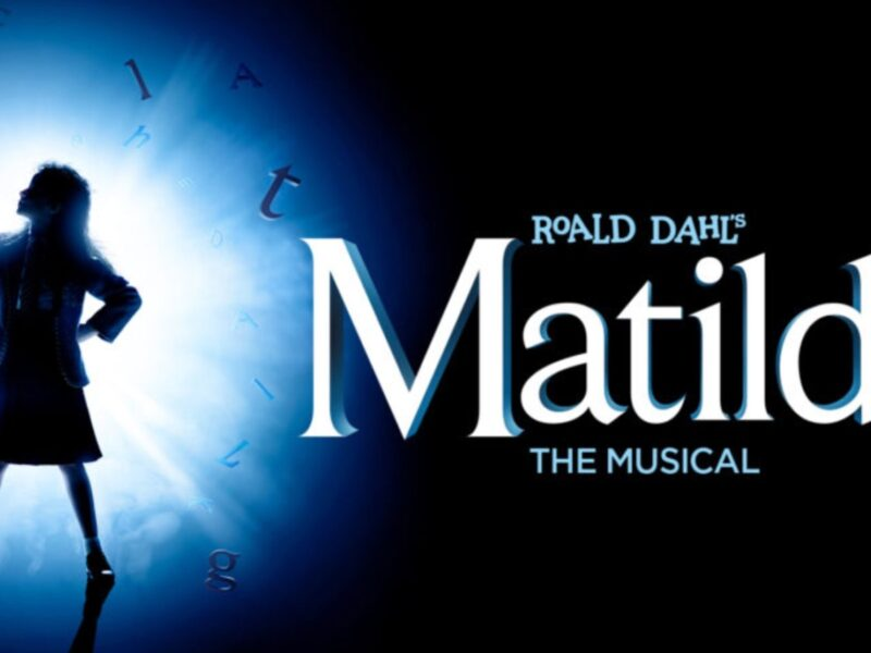 MATILDA THE MUSICAL – WEST END REOPENING ANNOUNCED – SEPTEMBER 2021