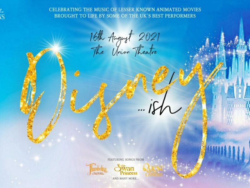 WEST END STARS ANNOUNCED FOR DISNEY…ISH – FUNDRAISING CONCERT AT UNION THEATRE