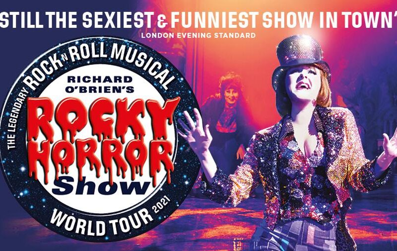 THE ROCKY HORROR SHOW UK TOUR – LONDON DATES ANNOUNCED – PEACOCK THEATRE – OCTOBER 2021