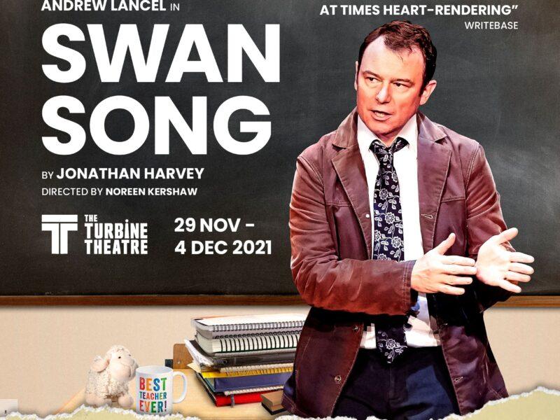 SWAN SONG BY JONATHAN HARVEY – STARRING ANDREW LANCEL – TURBINE THEATRE – LONDON TRANSFER ANNOUNCED