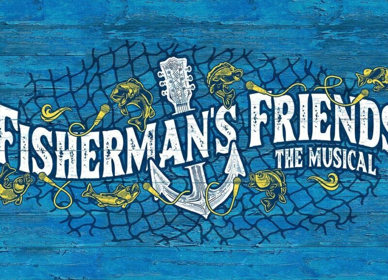 FISHERMAN'S FRIENDS – THE MUSICAL – CAST ANNOUNCED