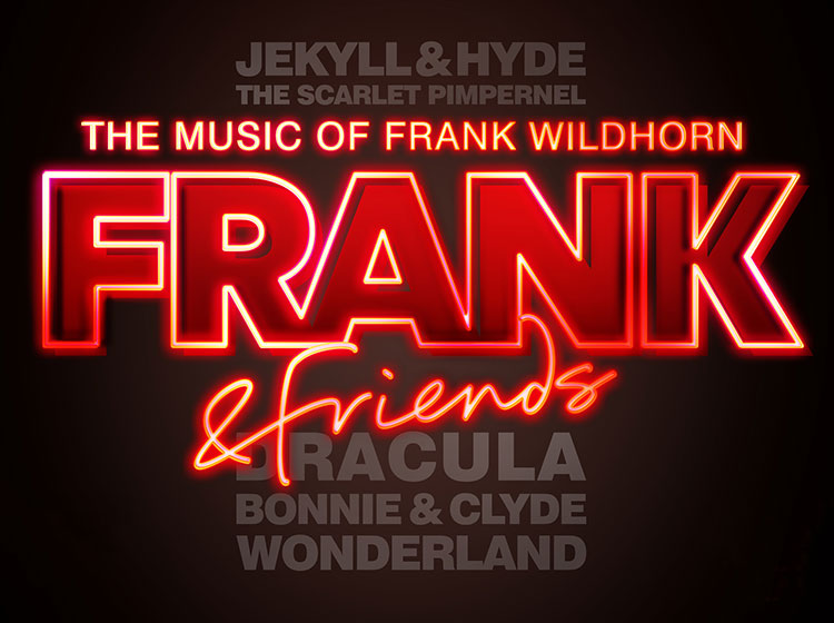 FRANK & FRIENDS – THE MUSIC OF FRANK WILDHORN ANNOUNCED FOR CADOGAN HALL – STARRING FRANK WILDHORN