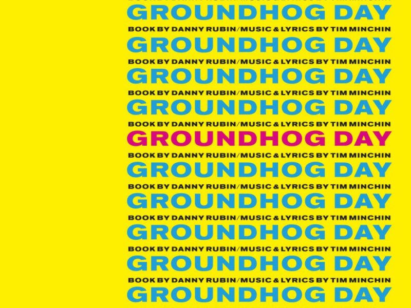 GROUNDHOG DAY – THE MUSICAL – LONDON RETURN CONFIRMED