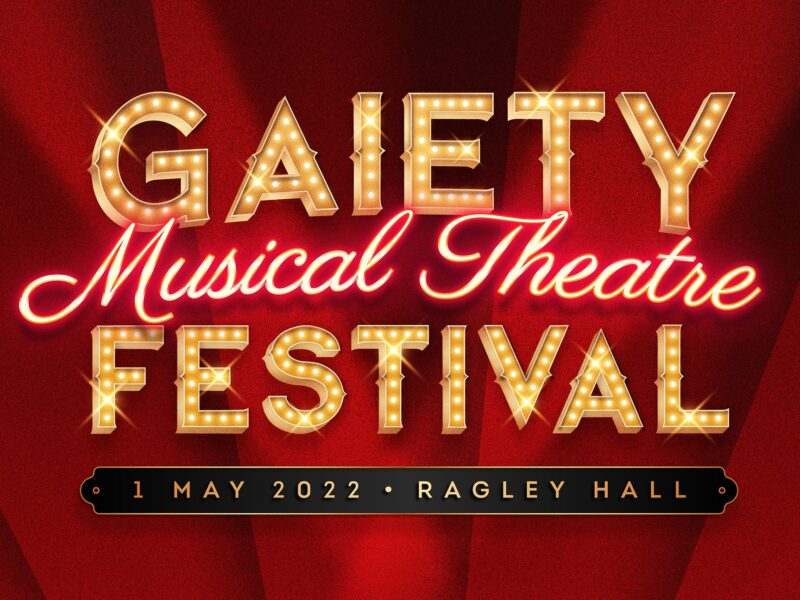 GAIETY MUSICAL THEATRE FESTIVAL ANNOUNCED – FEAT. LONDON MUSICAL THEATRE ORCHESTRA