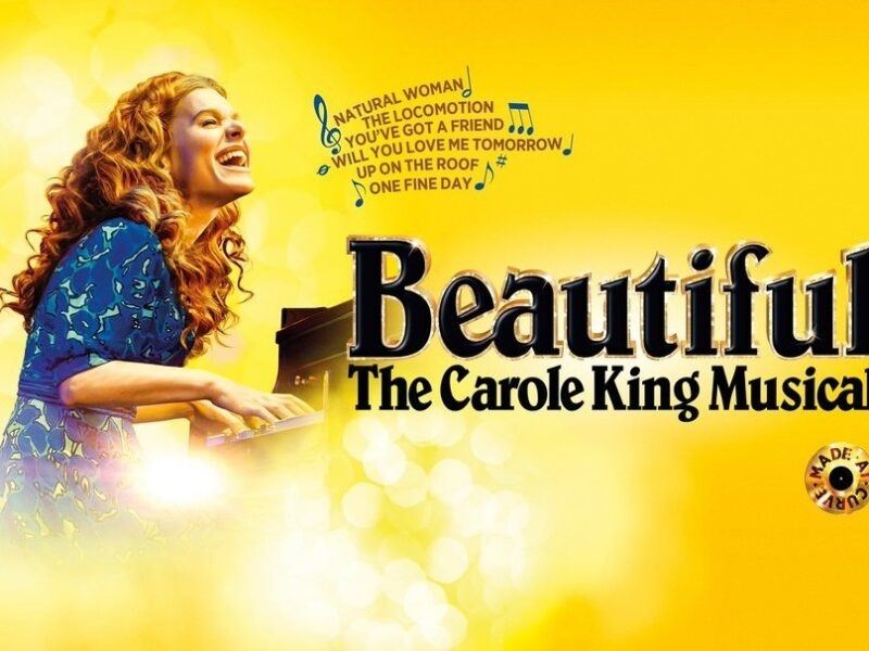 BEAUTIFUL – THE CAROLE KING MUSICAL – NEW UK TOUR ANNOUNCED – DIRECTED BY NIKOLAI FOSTER