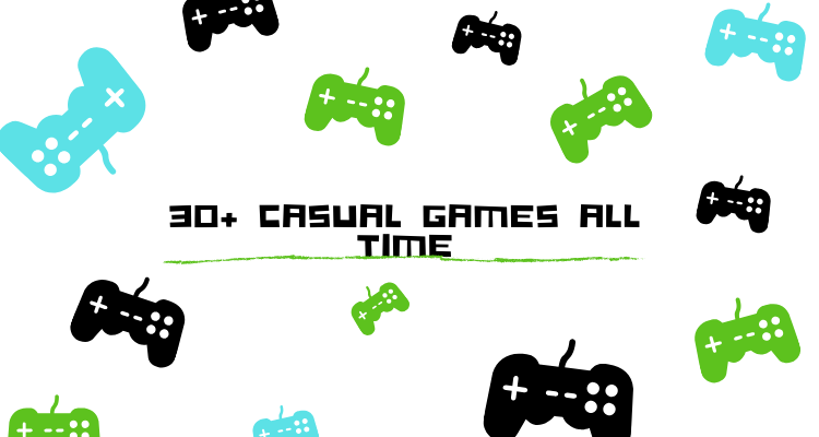 Casual Games of all time