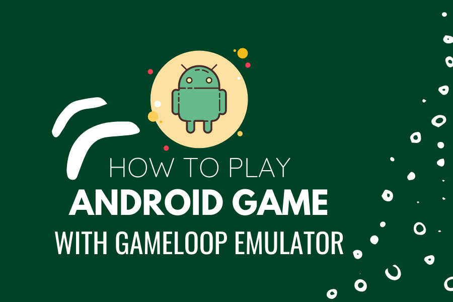 how to play with gameloop