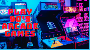 How to Play 90's Arcade Games