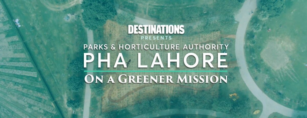 PHA Lahore- On A Greener Mission