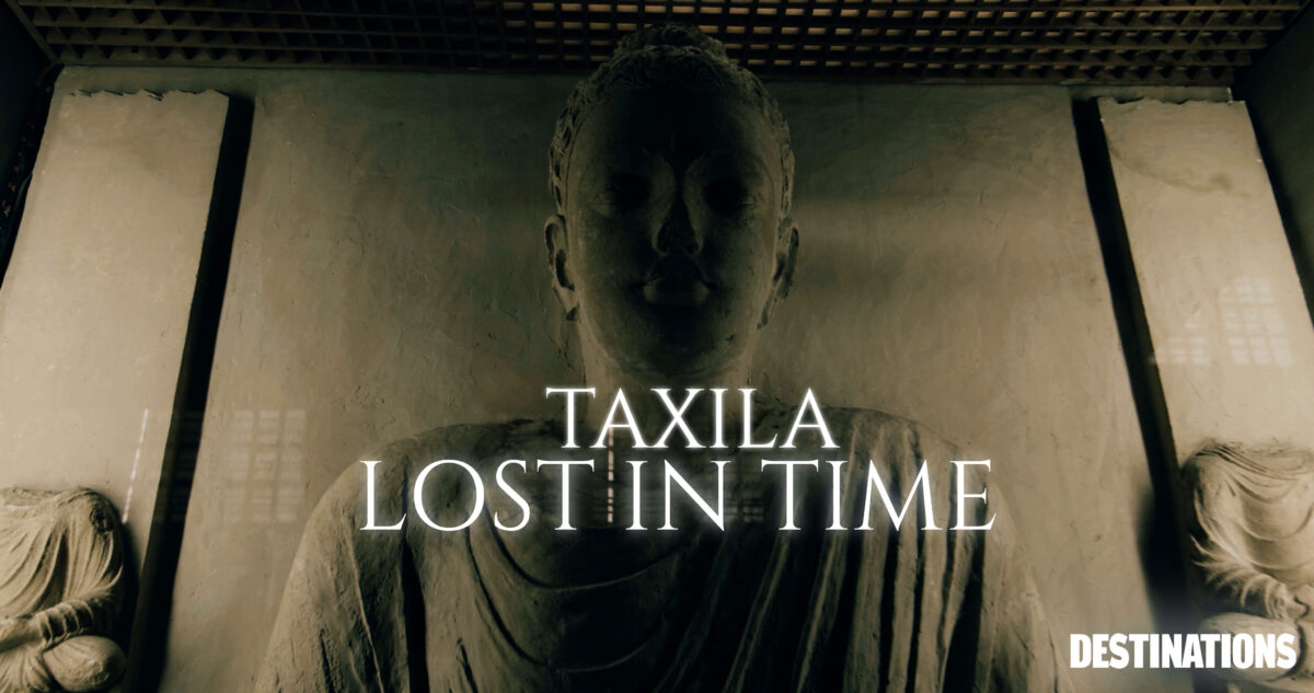 TAXILA | LOST IN TIME
