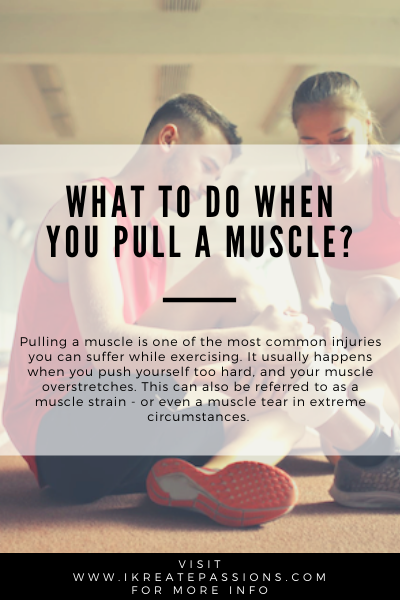 What To Do When You Pull A Muscle?